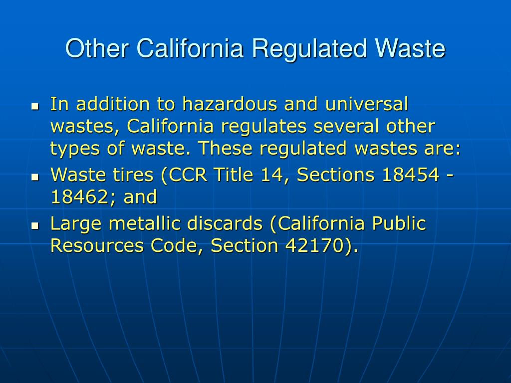 Other California Regulated Waste