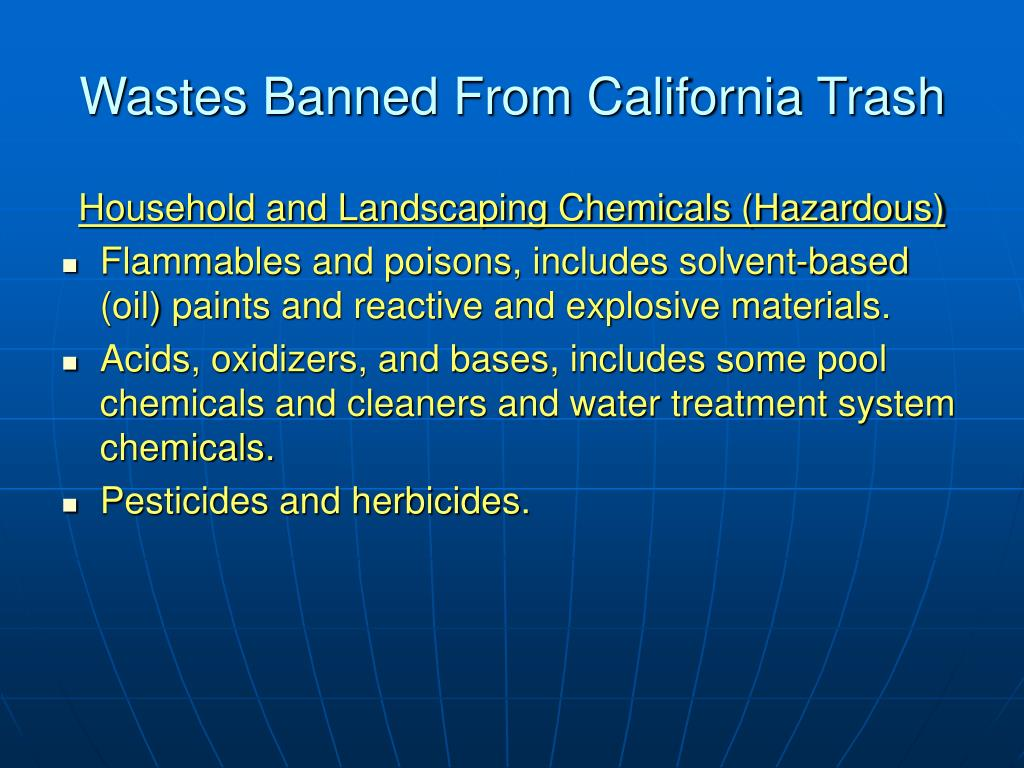 Wastes Banned From California Trash