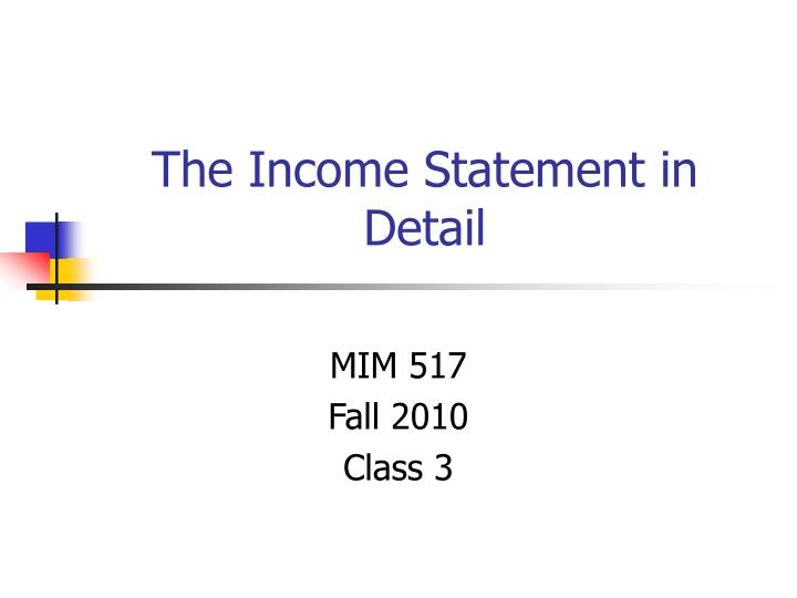 The income statement in detail
