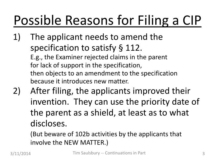 Possible reasons for filing a cip