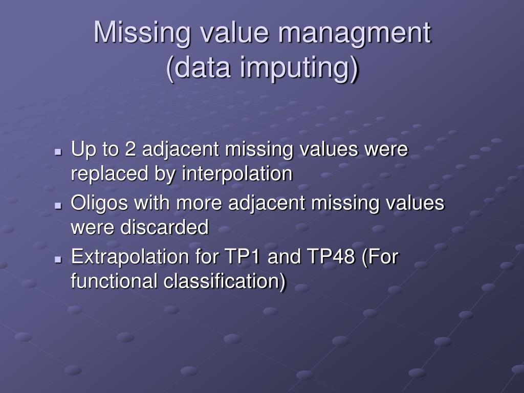 Missing value managment