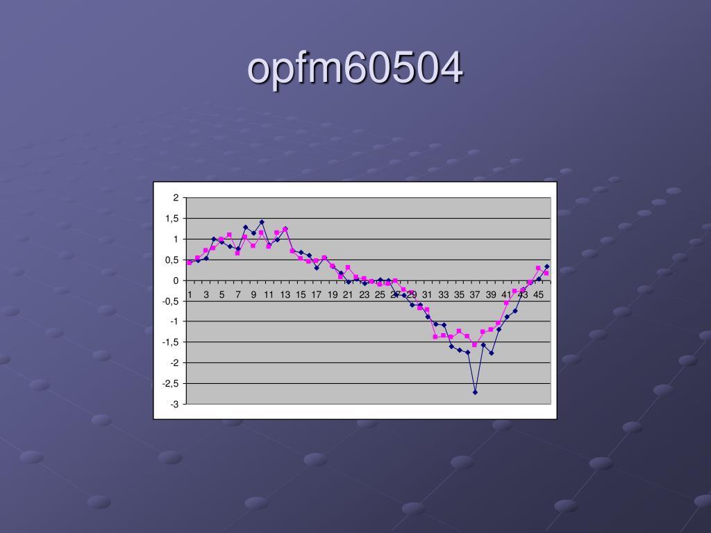 opfm60504