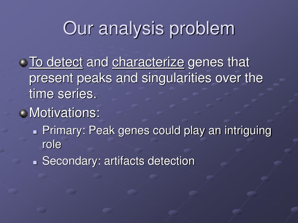 Our analysis problem