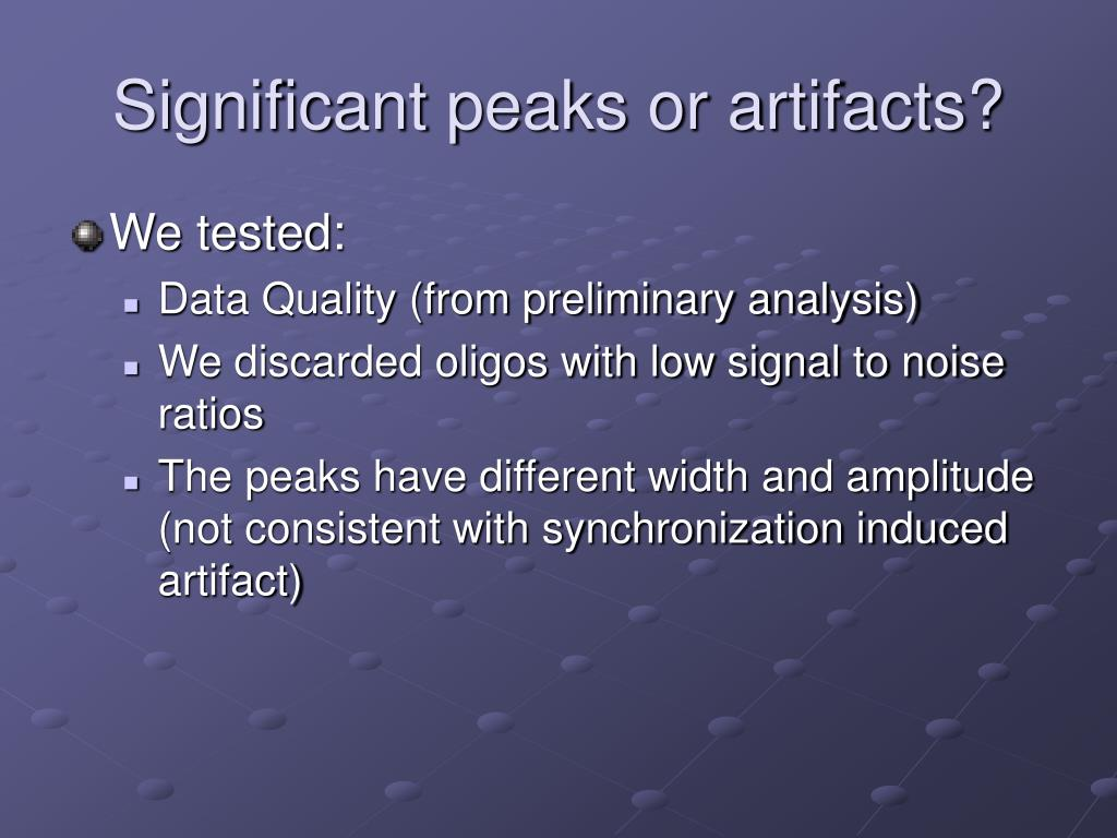 Significant peaks or artifacts?