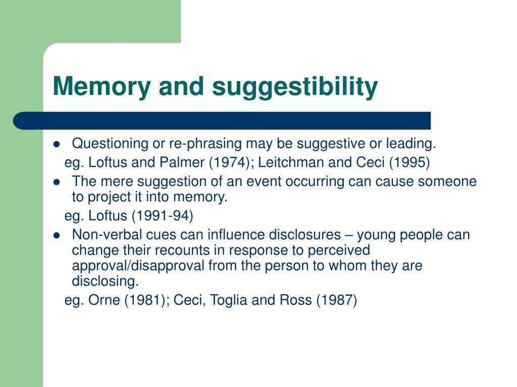 Memory and suggestibility