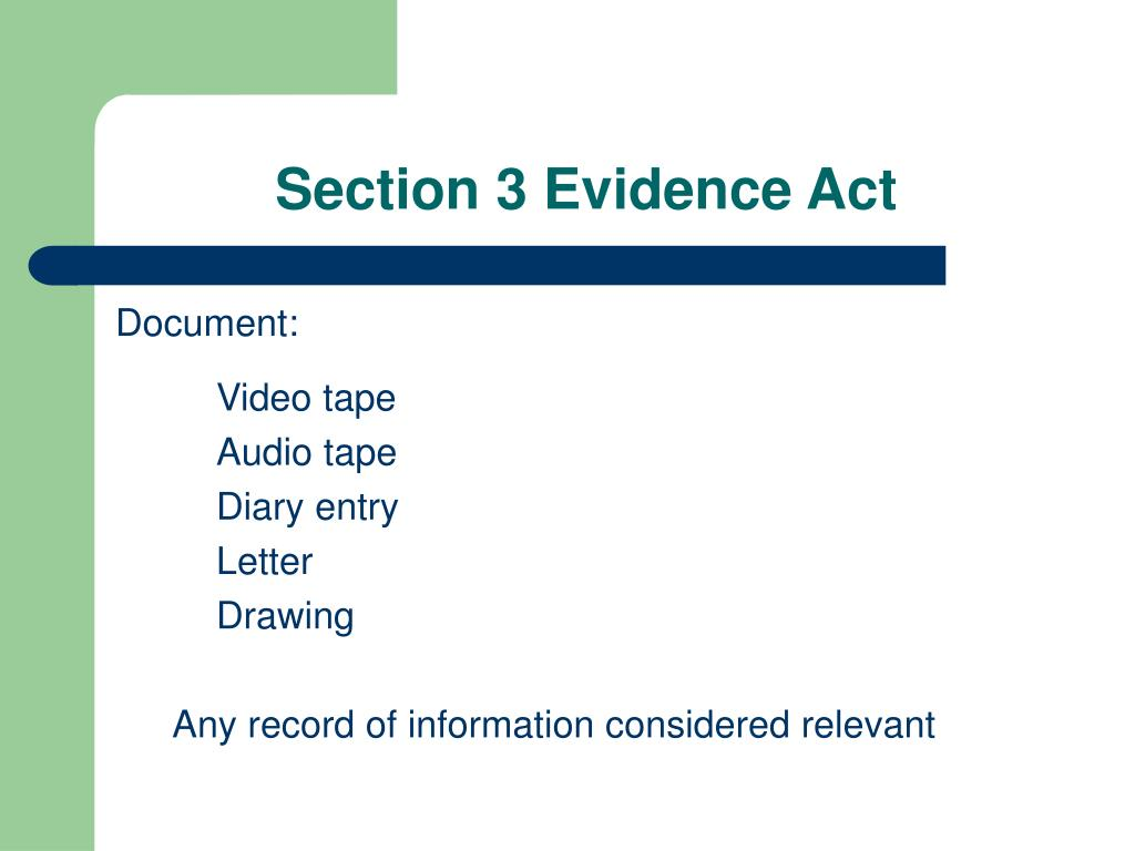 Section 3 Evidence Act