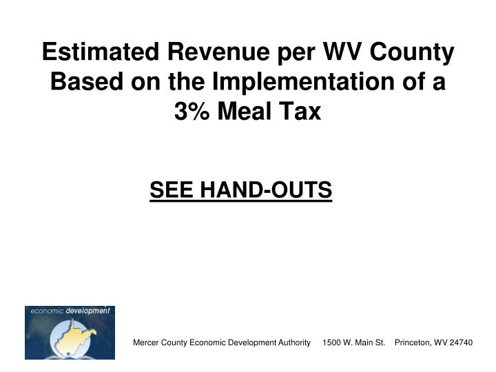 Estimated Revenue per WV County Based on the Implementation of a 3% Meal Tax
