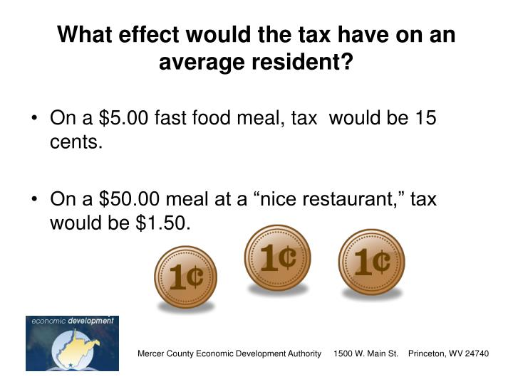 What effect would the tax have on an average resident?
