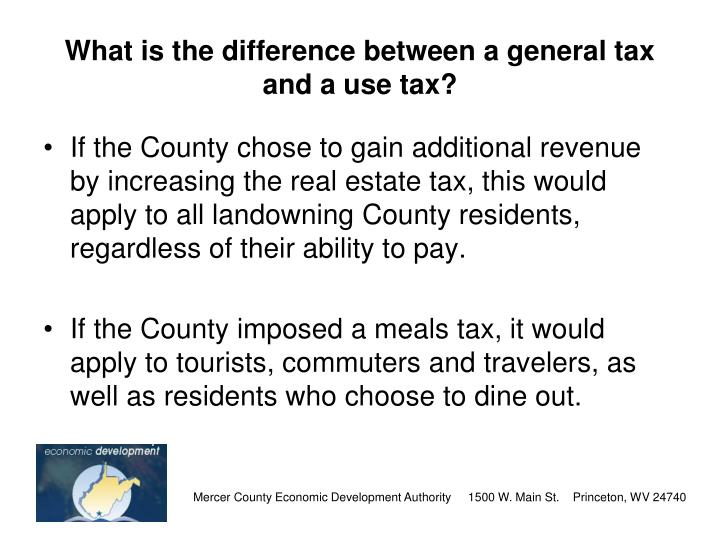 What is the difference between a general tax and a use tax?