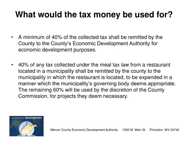 What would the tax money be used for?