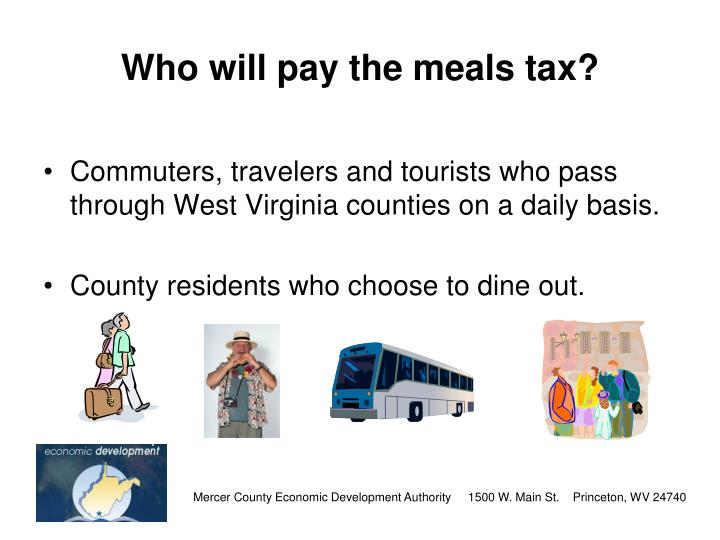 Who will pay the meals tax?