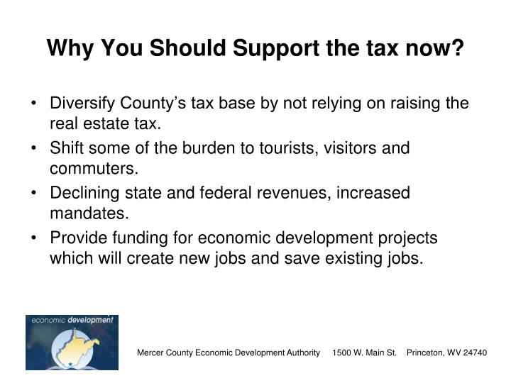 Why You Should Support the tax now?