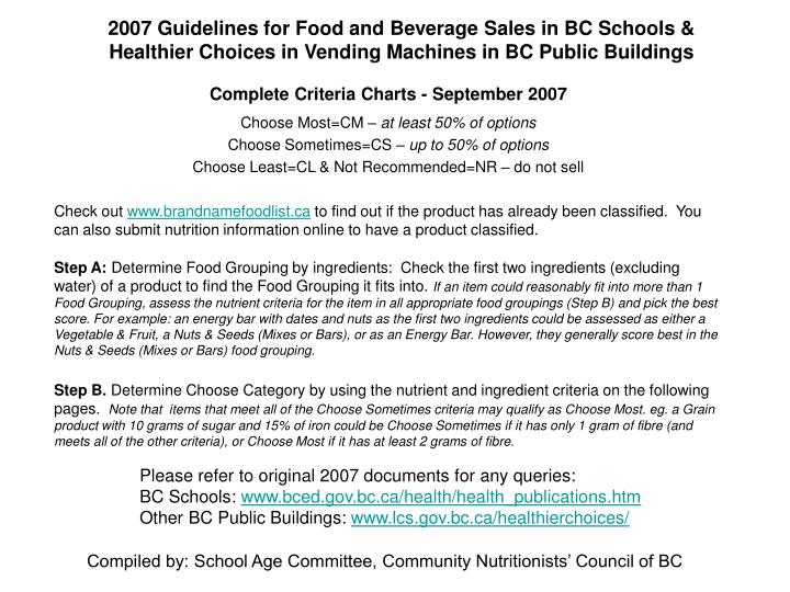 2007 Guidelines for Food and Beverage Sales in BC Schools & Healthier Choices in Vending Machines in...