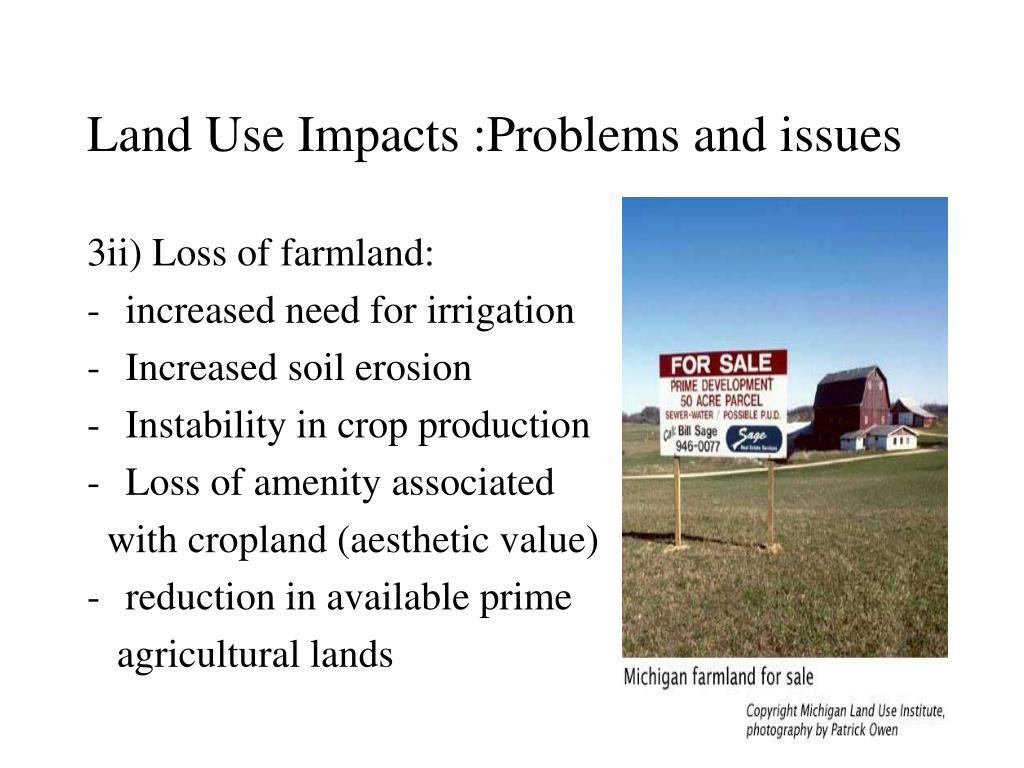 Land Use Impacts :Problems and issues
