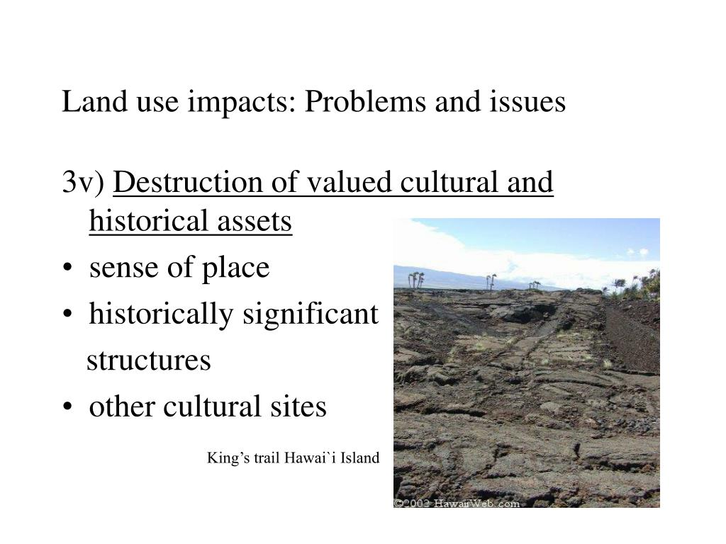 Land use impacts: Problems and issues
