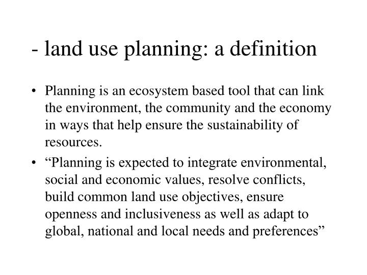 Land use planning a definition