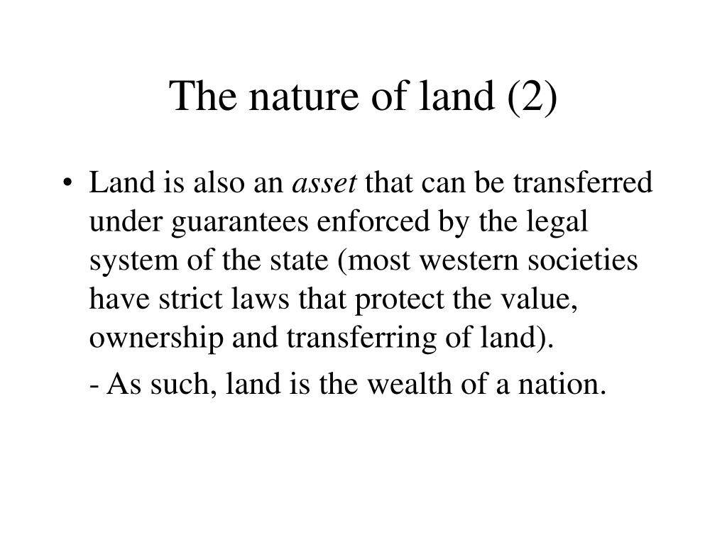 The nature of land (2)