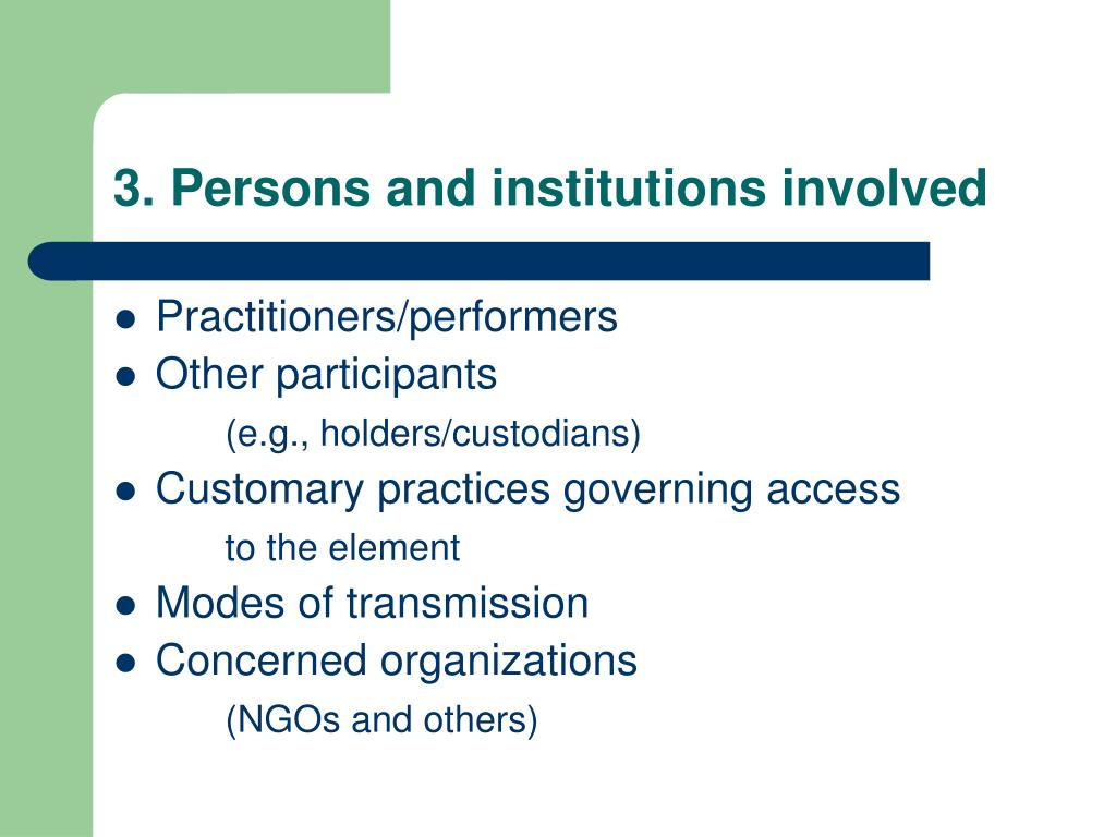 3. Persons and institutions involved