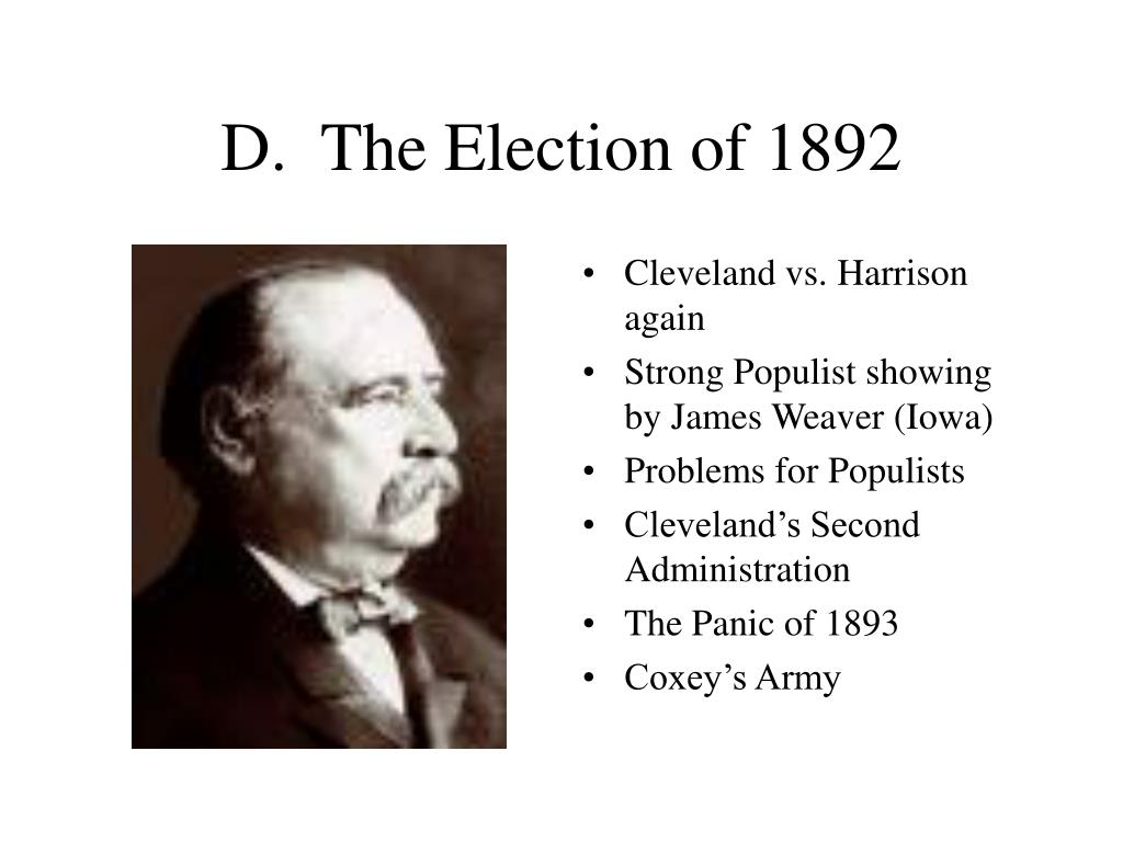 D.  The Election of 1892