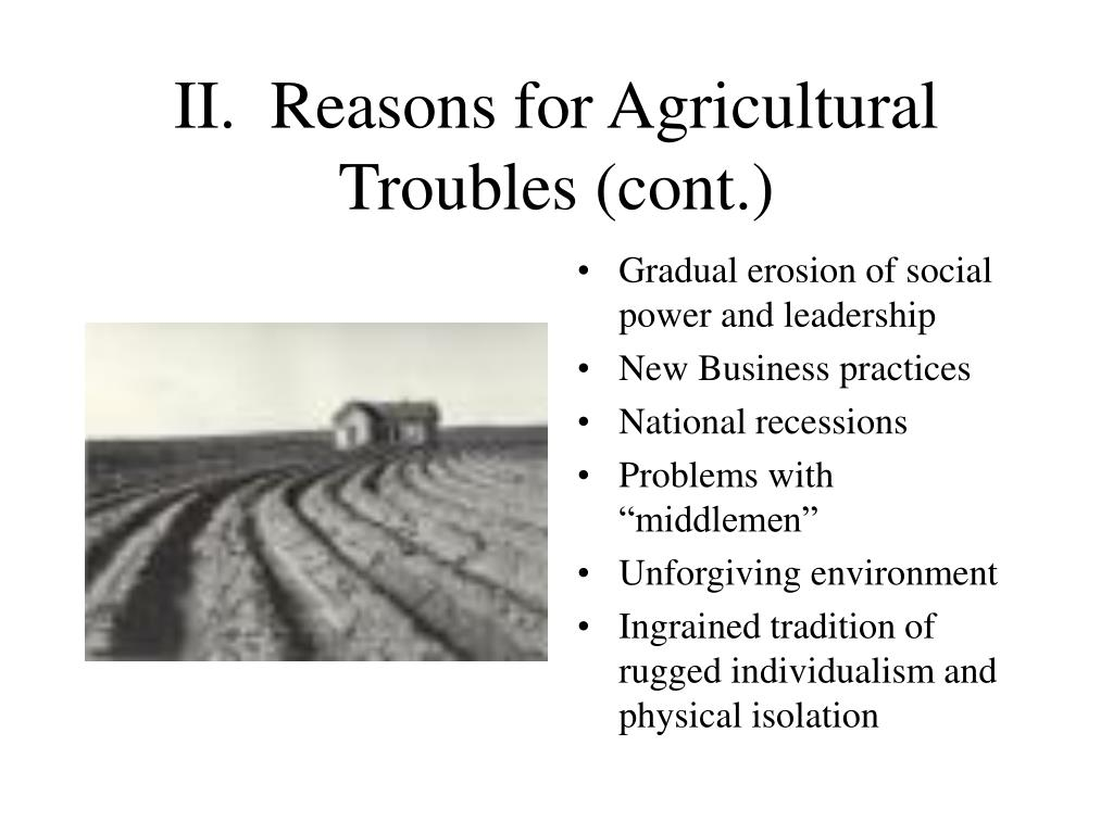 II.  Reasons for Agricultural Troubles (cont.)