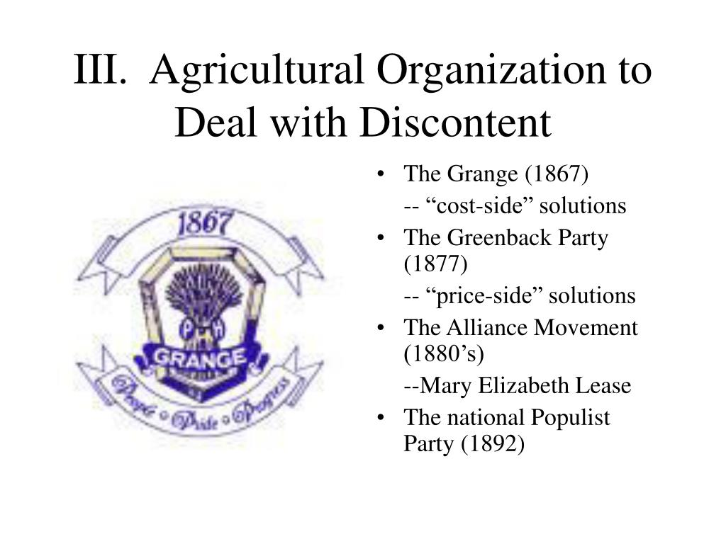 III.  Agricultural Organization to Deal with Discontent