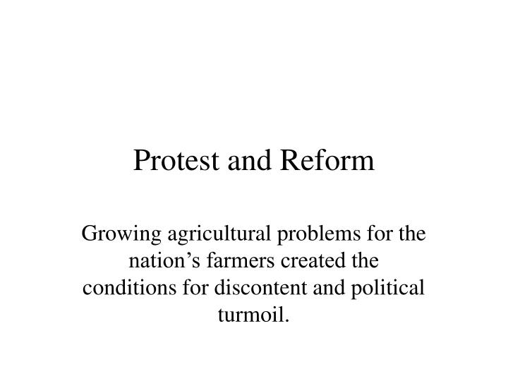 Protest and reform