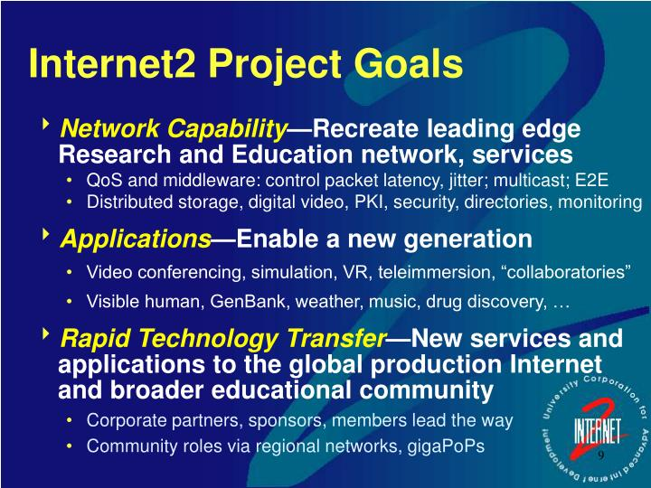 Internet2 Project Goals