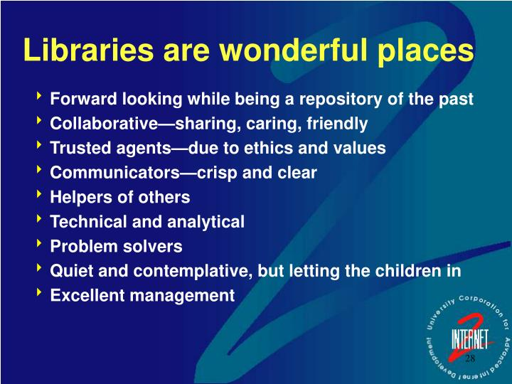 Libraries are wonderful places