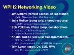 wpi i2 networking video