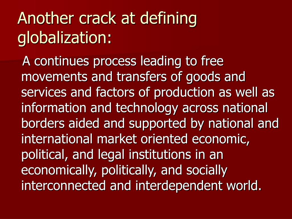 Another crack at defining globalization: