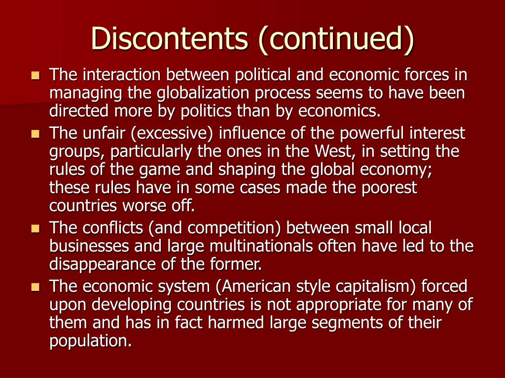 Discontents (continued)