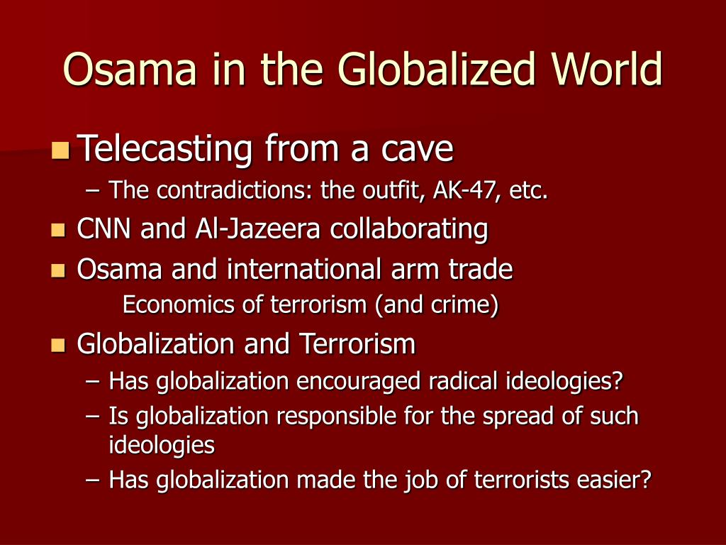 Osama in the Globalized World