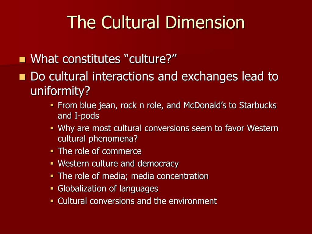 The Cultural Dimension