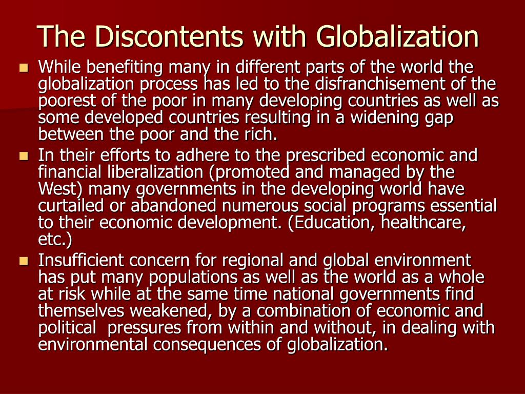 The Discontents with Globalization