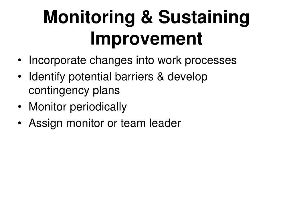 Monitoring & Sustaining Improvement