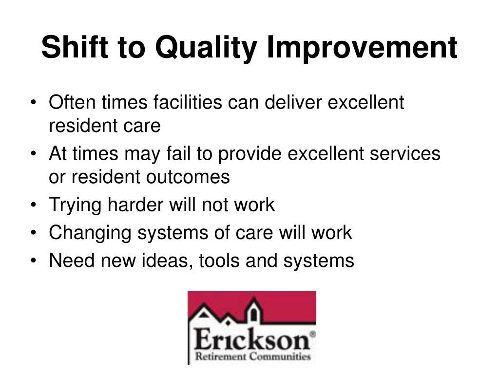 Shift to Quality Improvement