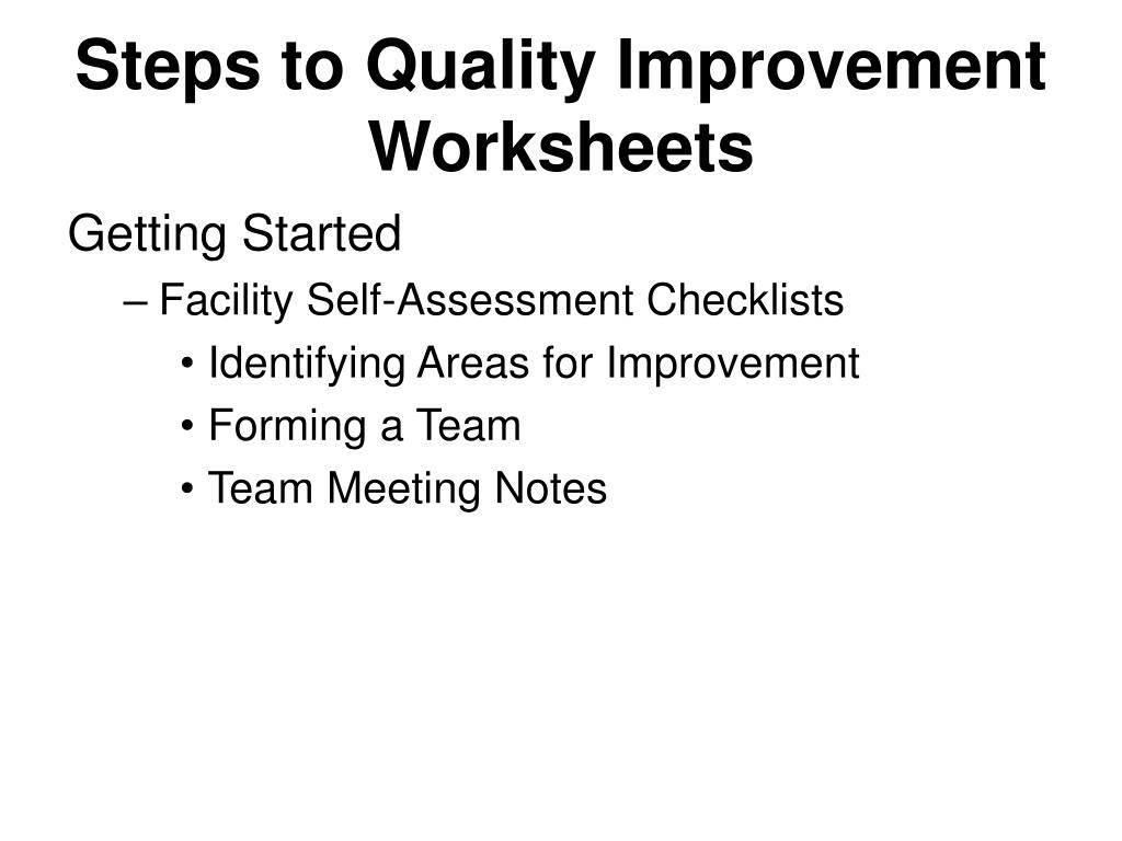 Steps to Quality Improvement Worksheets