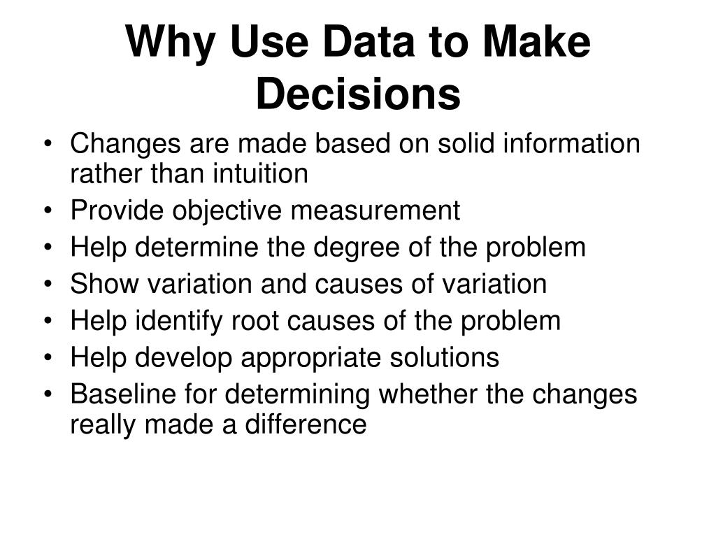 Why Use Data to Make Decisions