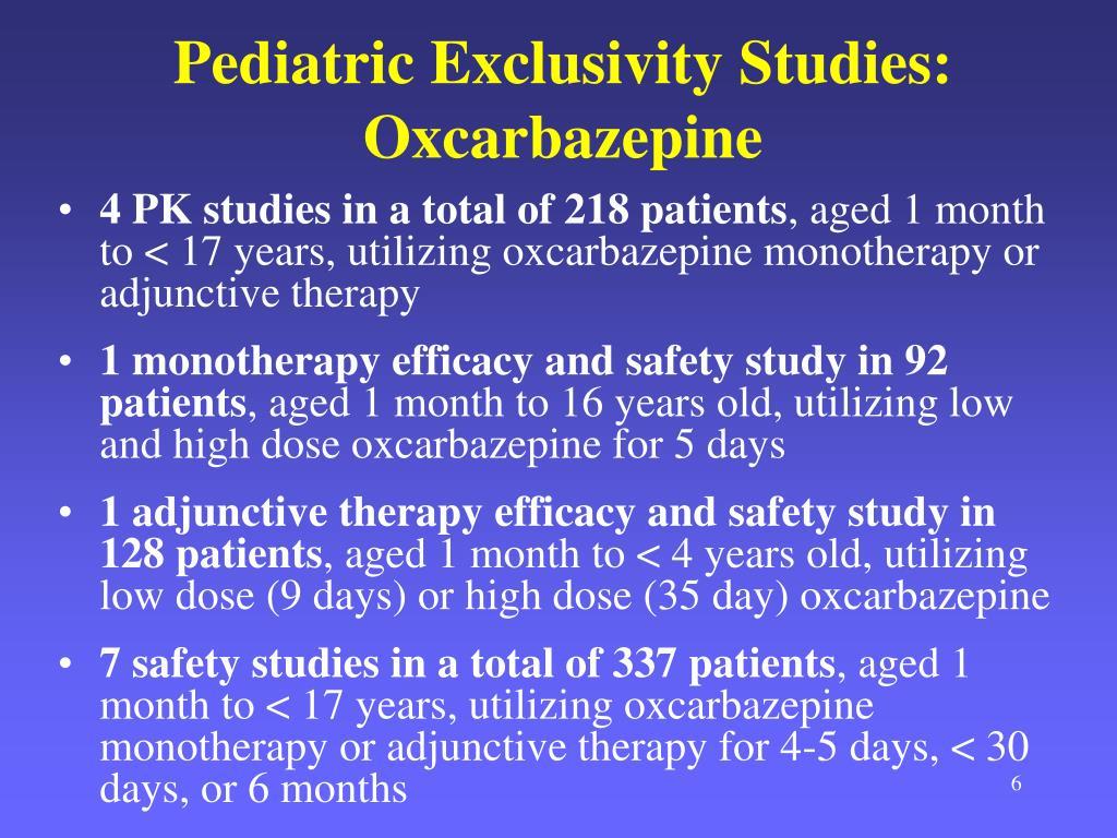 Pediatric Exclusivity Studies: Oxcarbazepine