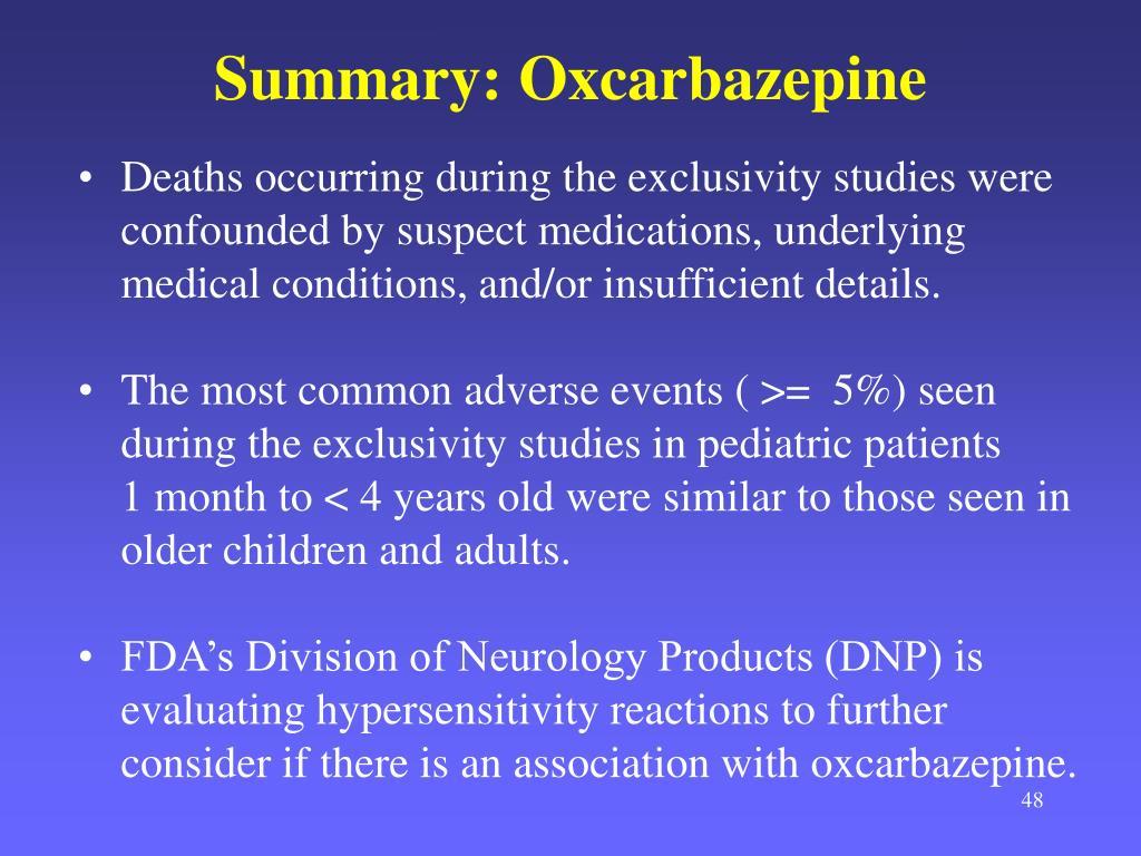 Summary: Oxcarbazepine