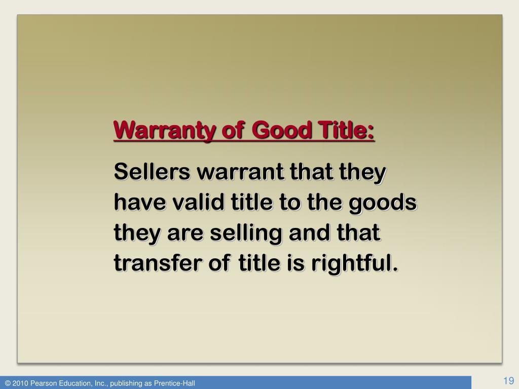 Warranty of Good Title: