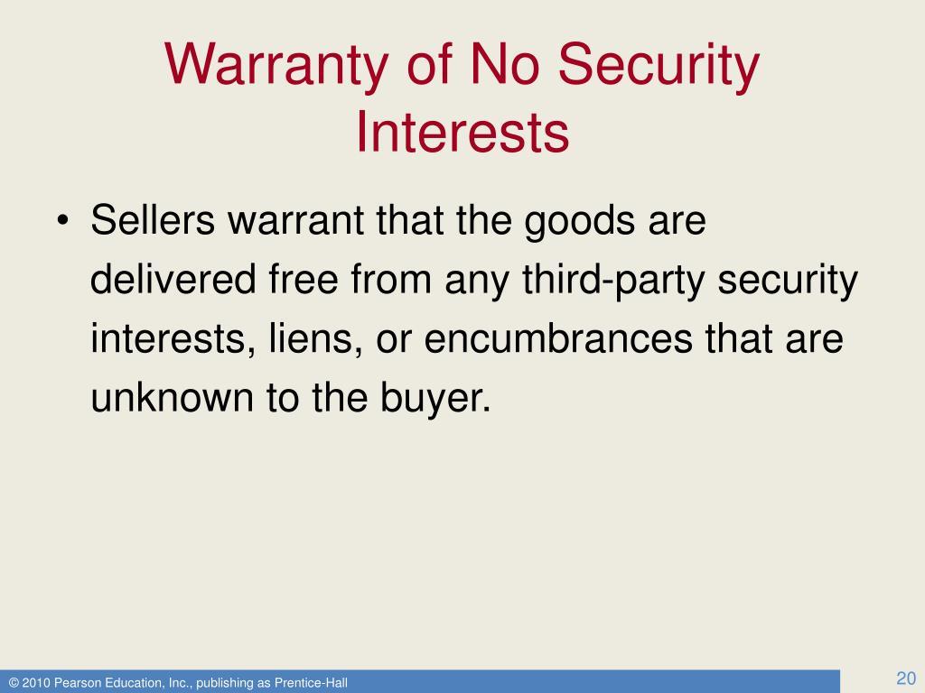 Warranty of No Security Interests