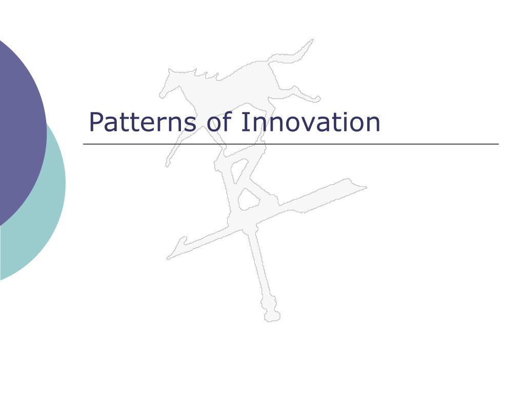 Patterns of Innovation