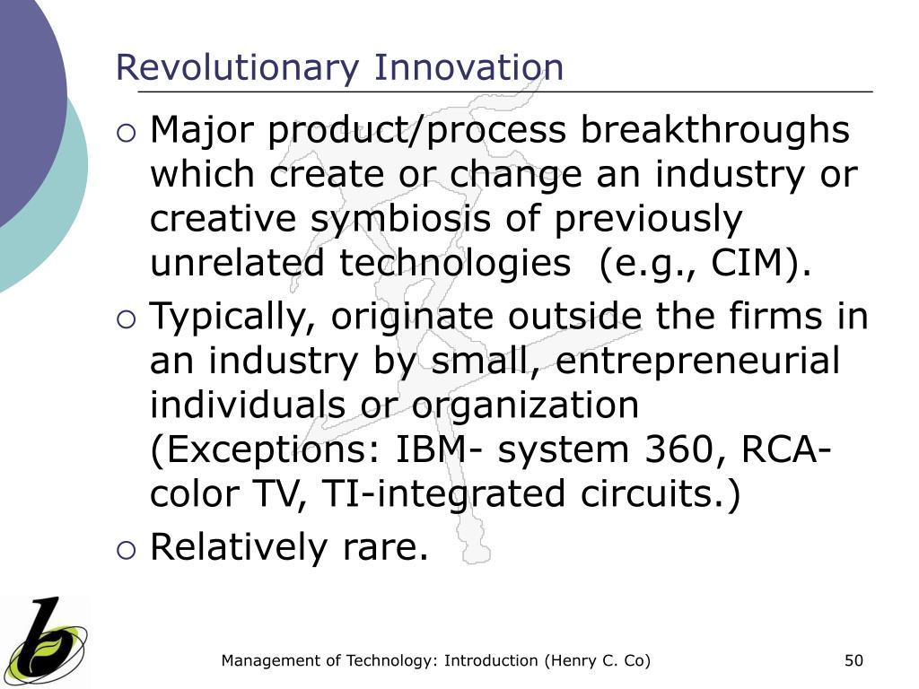 Revolutionary Innovation