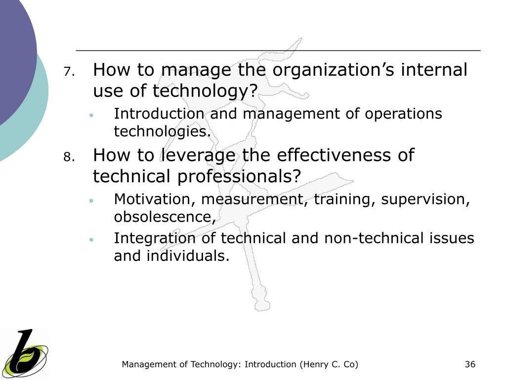 How to manage the organization's internal use of technology?