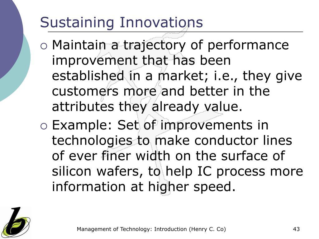 Sustaining Innovations