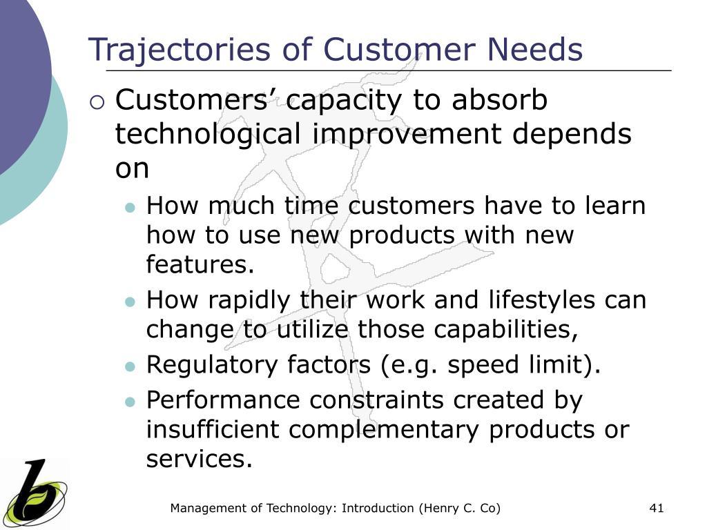 Trajectories of Customer Needs