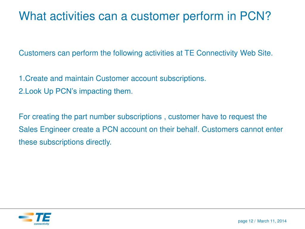 What activities can a customer perform in PCN?
