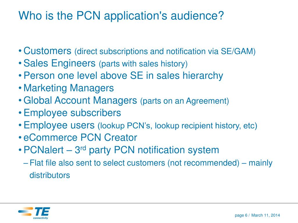 Who is the PCN application's audience?