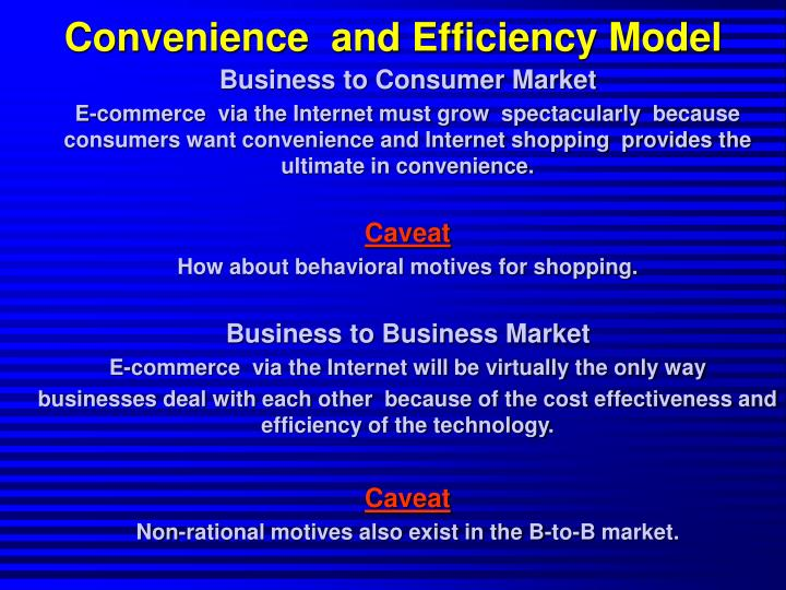 Convenience  and Efficiency Model